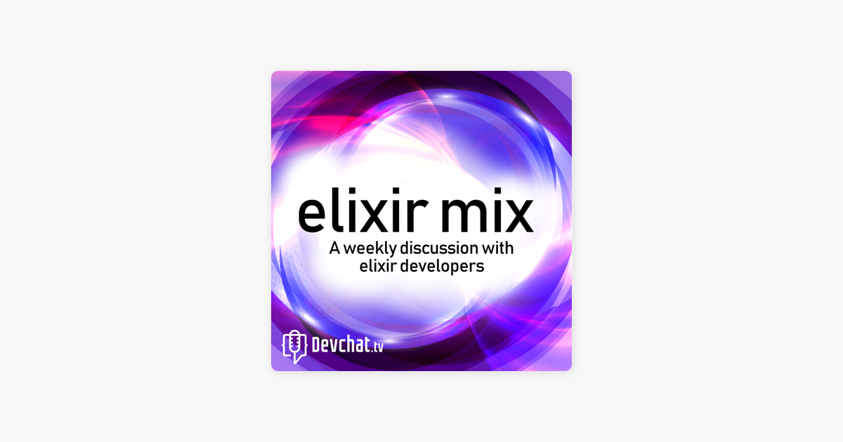 Elixir Mix on Apple Podcasts