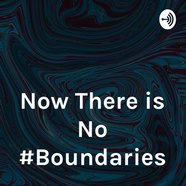 Now There is No #Boundaries