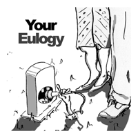 Your Eulogy podcast