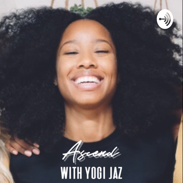 Ascend with Yogi Jaz