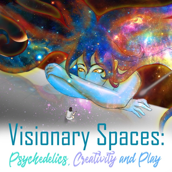 Visionary Spaces: Psychedelics, Creativity and Play