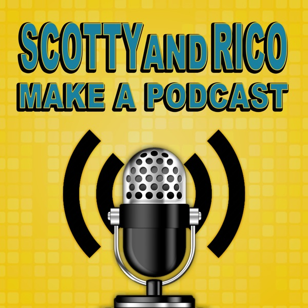 Scotty and Rico Make a Podcast