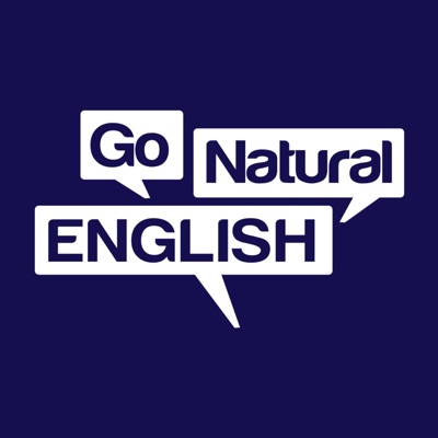 Go Natural English Podcast | Listening & Speaking Lessons:@GoNaturalEng