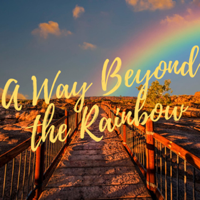 A Way Beyond the Rainbow