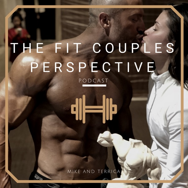 The Fit Couples Perspective