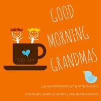 Good Morning Grandmas podcast