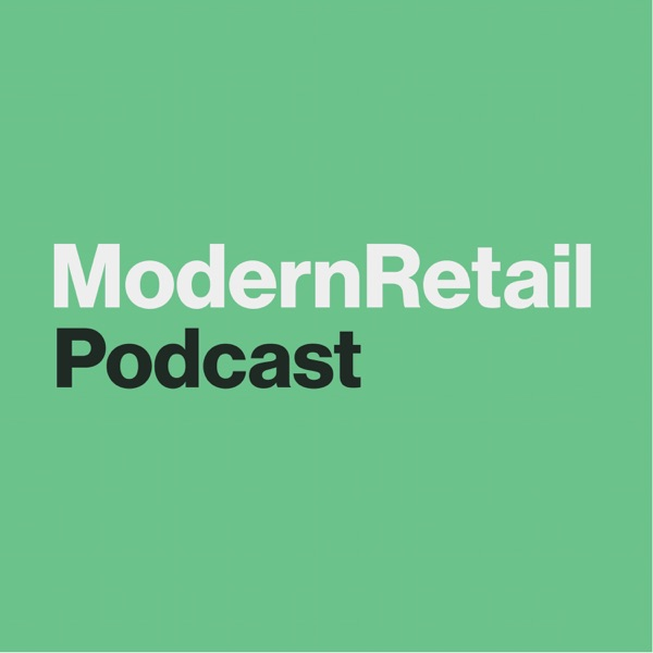 The Modern Retail Podcast