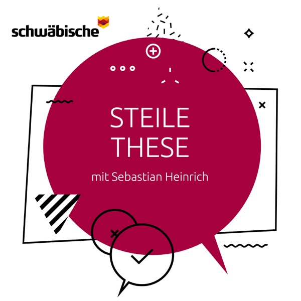 """Steile These"" - der Politik-Podcast"