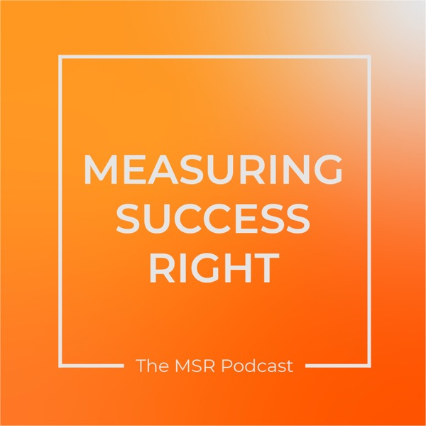Measuring Success Right