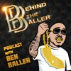 Behind The Baller Podcast with Ben Baller artwork