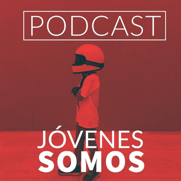 JOVENES SOMOS PODCAST