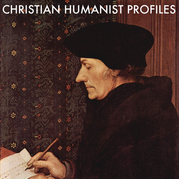 Christian Humanist Profiles