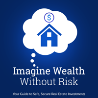 Imagine Wealth Without Risk podcast