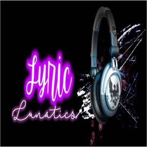 The lyriclunatics's Podcast
