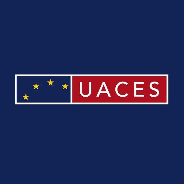 UACES Podcasts | Ideas & Experts on Europe