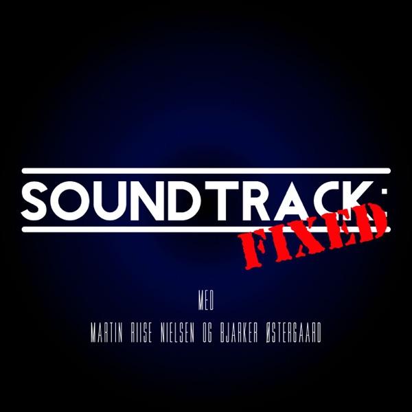 Soundtrack: Fixed