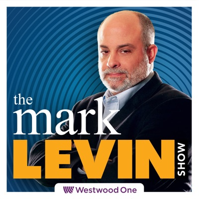 Mark Levin Podcast:Westwood One Podcast Network