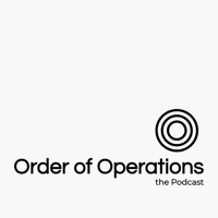 Order of Operations podcast