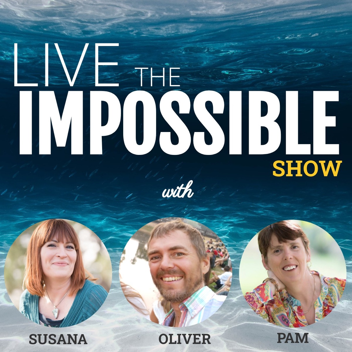 Live the Impossible Show