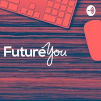 Future You! podcast