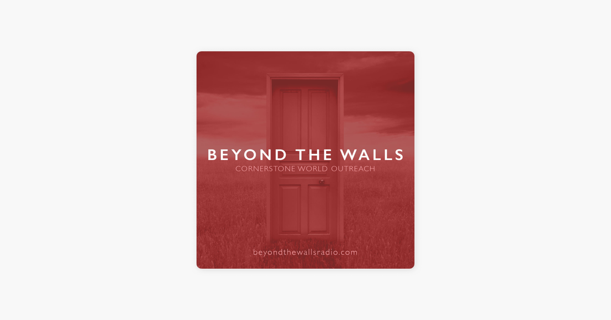 Beyond the Walls Radio on Apple Podcasts