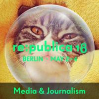 re:publica 18 - Media & Journalism podcast