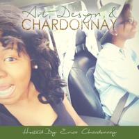 Art, Design, & Chardonnay podcast