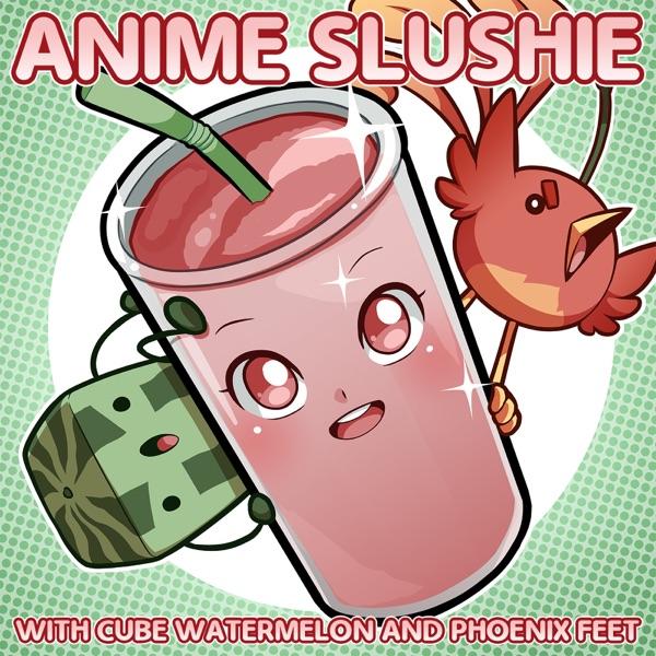 Anime Slushie