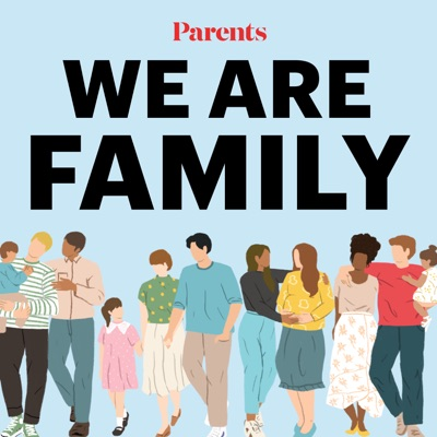 We Are Family:Parents
