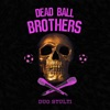Dead Ball Brothers artwork