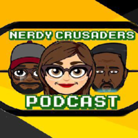 Nerdy Crusaders Podcast podcast