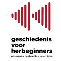 Geschiedenis voor herbeginners - gesproken dagblad in virale tijden