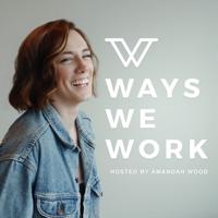 Ways We Work podcast