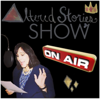 Altered Stories Show podcast