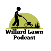 Willard Lawn Podcast podcast