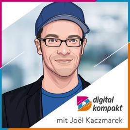 digital kompakt | Business & Digitalisierung von Startup bis Corporate on  Apple Podcasts