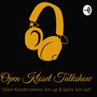 Open Kloset Talk podcast