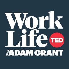 WorkLife with Adam Grant
