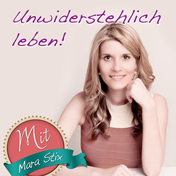 Unwiderstehlich Leben Wie Du Als Frau Erfolgreich Bist Podcast Podtail