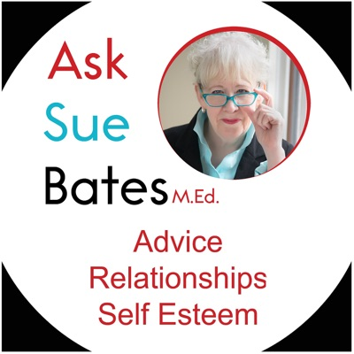 Ask Sue Bates Podcast