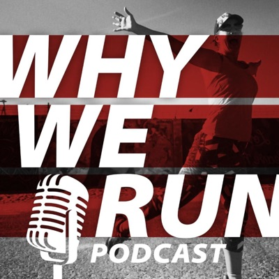 Why We Run Episode 1. In the beginning.