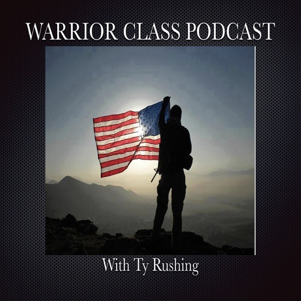 Warrior Class Podcast