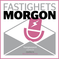 Fastighetsmorgon - ett samarbete mellan Fastighetsnytt och Croisette podcast
