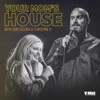 Your Mom's House with Christina P. and Tom Segura artwork