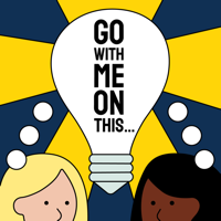 Go With Me on This... podcast