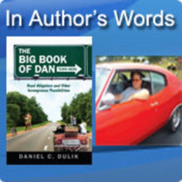 The Big Book of Dan by Daniel C. Dulik