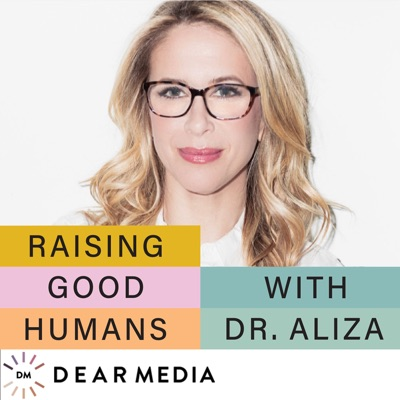 Raising Good Humans:Dear Media, Aliza Pressman