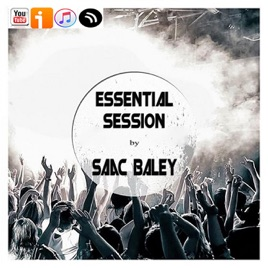 Essential Session by Saac Baley on Apple Podcasts