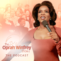 The Oprah Winfrey Show: The Podcast
