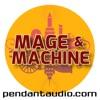 Mage and Machine fantasy sci-fi audio drama artwork